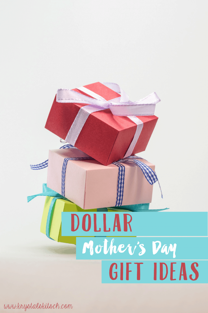 Dollar Mother's Day Gifts
