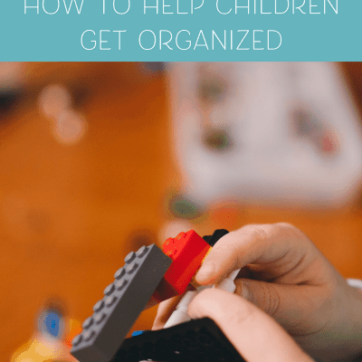 How to Help Children Get Organized