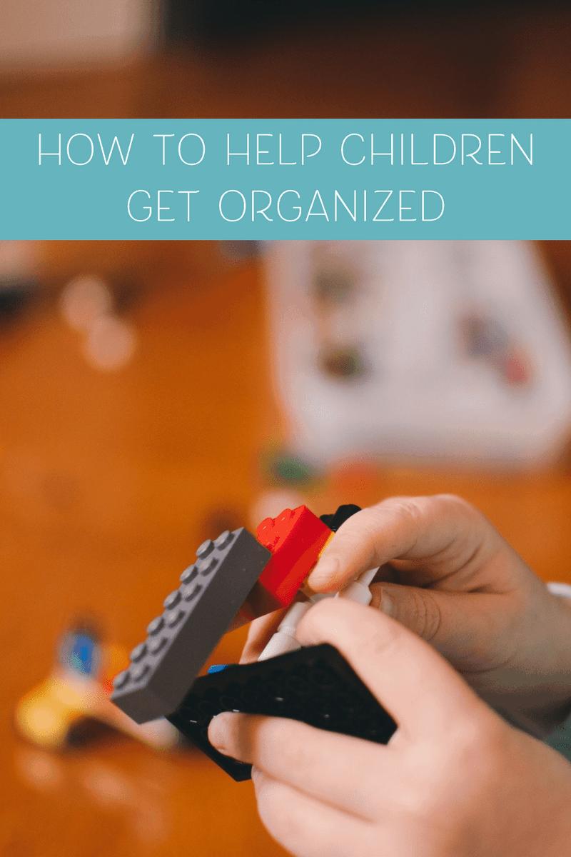How to Help Children Get Organized