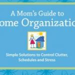 Get Organized in the New Year With A Mom's Guide to Home Organization