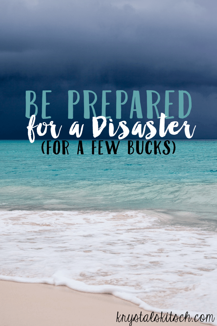 Be Prepared for a Disaster