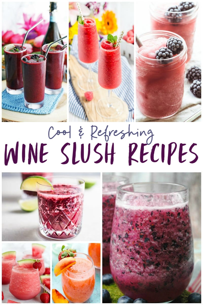 The Best Wine Slushie Recipes: Cool and Refreshing Wine Slush Ideas